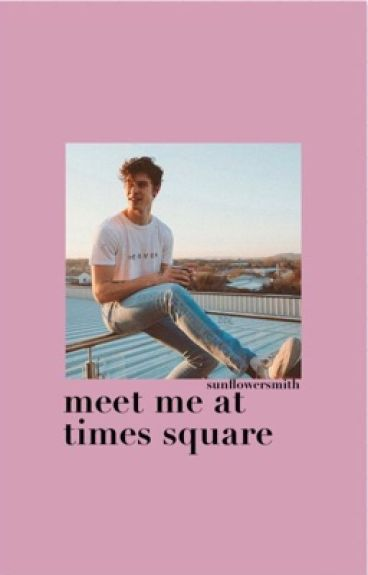 Meet me at Times Square/ShawnM