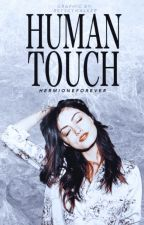 Human Touch | Sherlock Holmes by HermioneForever