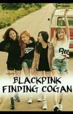 BlackPink FINDING COGAN by xxijennie