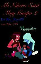Mi Niñero Esta Muy Guapo (rupphire) 2 by Rub_Puppet18