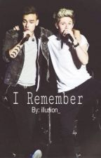 I Remember ~One Direction Fan Fic~ by illusion_
