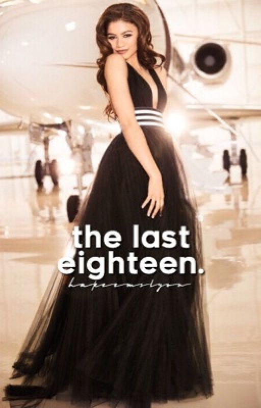 THE LAST EIGHTEEN  by blackertheberry