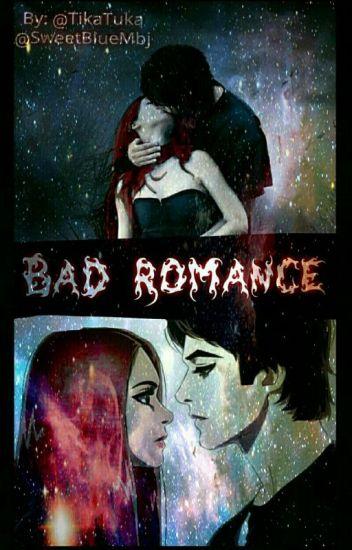 Bad Romance [DOKONČENÉ] ✔