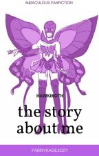 |ZAWIESZONE| The Story About Me ~ Hawkmoth  || Miraculum  by ShadowHunterTeam
