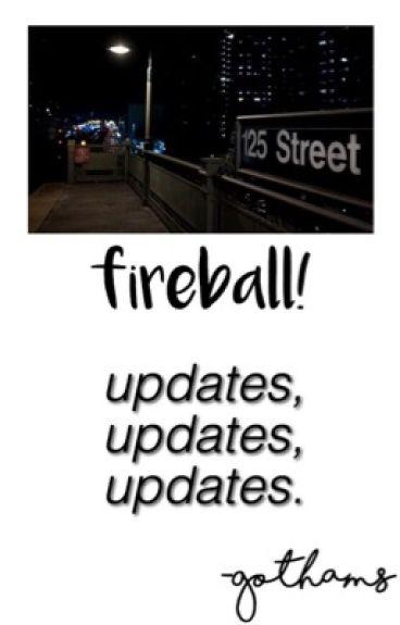 fireball! [updates]