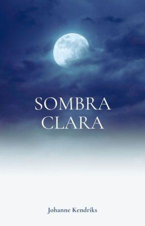 Sombra Clara (Livro II) by Dark_mirror_soul