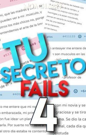 Tu Secreto Fails 4