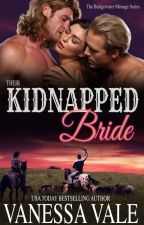 Their Kidnapped Bride by vanessavaleauthor