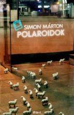 Simon Márton: Polaroidok by LauraGspr