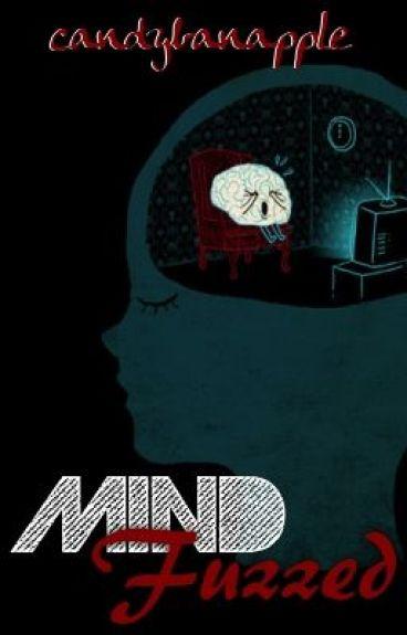 Mind Fuzzed