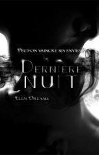 Dernière Nuit by Elen_Dreams