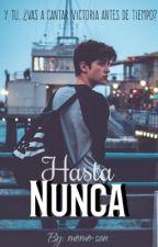 Hasta Nunca by MomoCB08