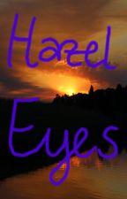 Hazel Eyes by calypsodreams