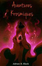 Aventures Krosmiques by AdrianHBlack