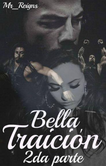 Bella Traición 2da parte.