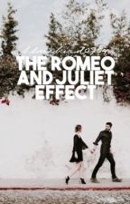 The Romeo and Juliet Effect by bluebird0904