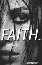FAITH.  by itsDiddy