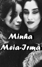 Minha Meia-Irmã ( Intersexual ) by laurencubadinha
