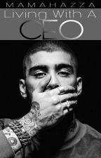 Living With A CEO << Zarry (Slow Updates Until June 20th) by Mama_Hazza