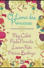 O livro das princesas by Lanninha2005
