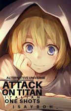 Attack On Titan - One Shots ITA [AU] by iSayBoh_