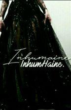 Inhumaine by inhumHaine
