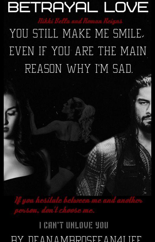 Betrayal Love by Deanambrosefan4life