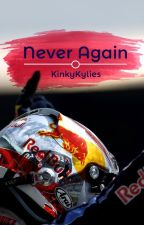 Never Again by KatesDirtySisters