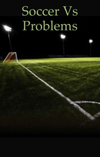 Soccer vs problems