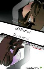 ODIARTE?! YO TE AMO!! [fred x freddy]  by liria_the_fnafhs
