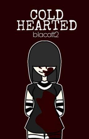 Cold Hearted (Yandere Lucy Loud) | ✓ - Murder Three - Wattpad