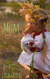 Mum by JalwaReda