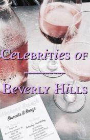 Celebrities Of Beverly Hills by -MoonlightLauren
