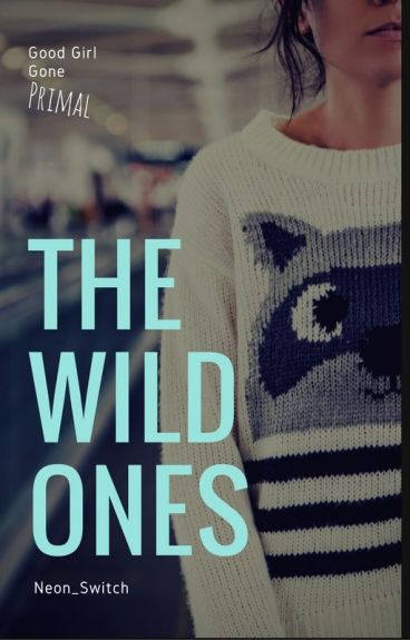 The Wild One's by neon_switch