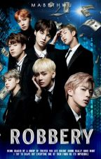 Robbery | BTS by -OneFriend-