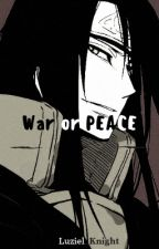War or Peace (Orochimaru x Reader) by Luziel_Knight