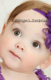 Kathryn's Surprise by katiejaneway1