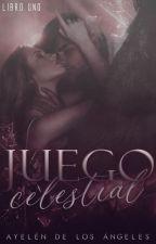 Juego Celestial [Trilogía Trascendental #1] by imadlac
