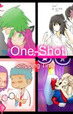 One-shot ( Shipping Time) by Cote-Chan17