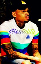 """Mentality *Sequel To """"Slow""""* by broadwaii"""