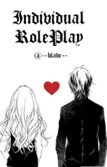 ♡Individual RolePlay♡