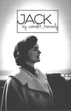 JACK by camelot_kennedy