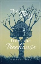 The Boy from the Treehouse | ✓ by Hannah_Dovey
