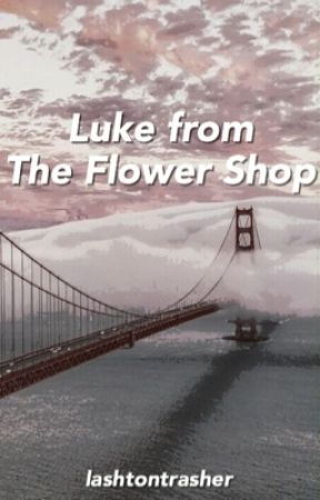 Luke from The Flower Shop » Lashton by lashtontrasher