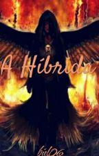 A Híbrida  by biel06