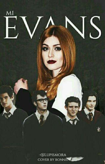 Mi Evans (James Potter Y Tú)