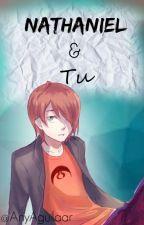 Nathaniel & Tu   [Miraculous Ladybug]   PAUSADA by AnyAguilaar