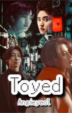 Toyed  by angieyeol