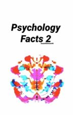 Psychology Facts 2 by BeautifulNeon46