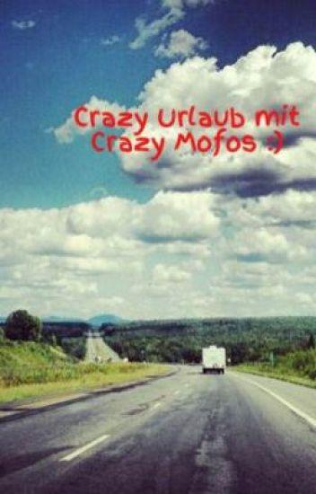 Crazy Urlaub mit Crazy Mofos :)